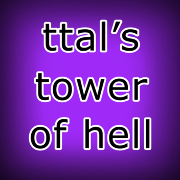ttal's tower of hell