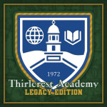 Thirlcrest Academy Legacy Edition
