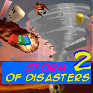 Storm of Disasters 2